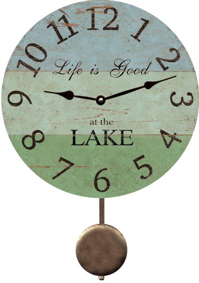 Lake Clock-Life Is Good At The Lake Clock